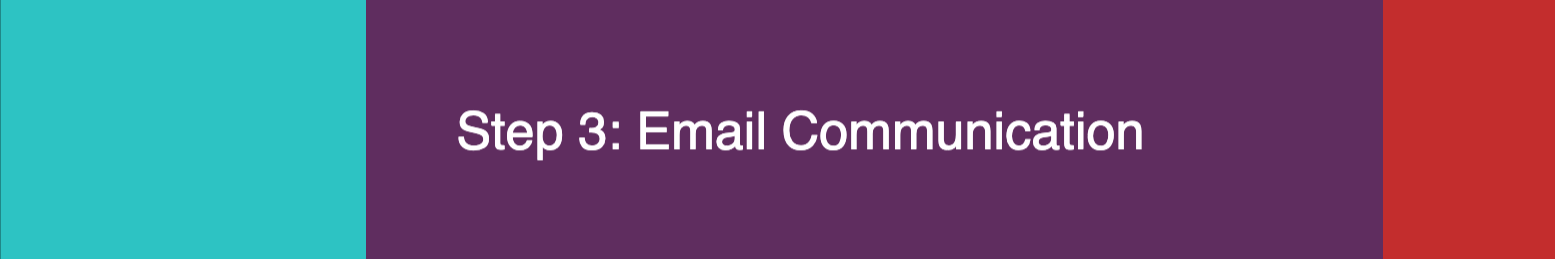 Step 3 - Email Communication